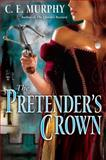 The Pretender's Crown, C. E. Murphy, 0345494652