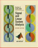 Signal and Linear System Analysis, Carlson, Gordon E., 0471124656