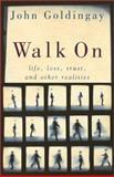 Walk On, John Goldingay, 080102465X