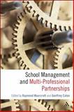 School Management and Multi-Professional Partnerships, Caton, Geoffrey, 082649465X