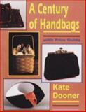 A Century of Handbags, Kate Dooner, 0887404650