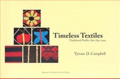 Timeless Textiles, Tyrone D. Campbell, 0890134650