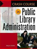 Public Library Administration, Wayne Disher, 1598844652