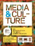 Media and Culture : An Introduction to Mass Communication, Campbell, Richard and Martin, Christopher R., 0312644655