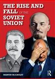 The Rise and Fall of the Soviet Union, McCauley, Martin, 0582784654