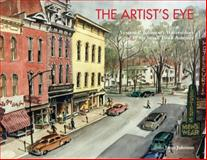 The Artist's Eye : Vernon P. Johnson's Watercolors of 1950s Small Town America, Johnson, Janis, 0615374654