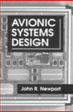 Avionic Systems Design, Newport, John R., 0849324653