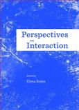 Perspectives on Interaction, Bonta, Elena, 1443844659