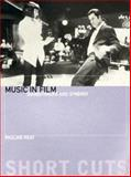 Music in Film : Soundtracks and Synergy, Reay, Pauline, 1903364655