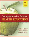 Comprehensive School Health Education : Totally Awesome Strategies for Teaching Health, Meeks, Linda and Heit, Philip, 0073404667