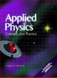 Applied Physics : Concepts into Practice, Romine, Gregory S., 0135324661