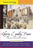 Liberty, Equality, Power Vol. 2 : A History of the American People since 1865, Murrin, John M. and Gerstle, Gary, 0495004669