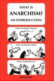 What Is Anarchism? : An Introduction, Rooum, Donald, 0900384662