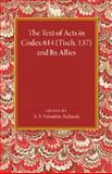 The Text of Acts in Codex 614 (Tisch. 137) and Its Allies, , 1107674662