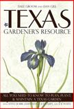 Texas Gardener's Resource, Dale Groom and Dan Gill, 1591864666