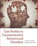 Case Studies in Communication Sciences and Disorders, Tanner, Dennis C., 0131424661