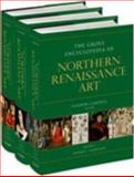 The Grove Encyclopedia of Northern Renaissance Art, Campbell, Gordon, 0195334663