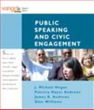 Public Speaking and Civic Engagement, Hogan, J. Michael and Andrews, Patricia Hayes, 0205604668