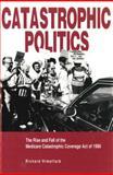 Catastrophic Politics 9780271014661