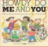 Howdy Do De and You, Linda Allison, 0316034665