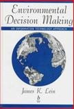 Environmental Decision Making : An Information Technology Approach, Lein, James K., 0865424667