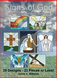 Signs of God Religious Stained Glass Patterns, James A. Williams, 1432764667