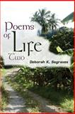 Poems of Life 2, Deborah Segraves, 1456524666