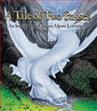 A Tale of Two Passes, William Lowell Putnam, 189182466X