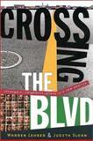Crossing the Boulavard, Warren Lehrer and Judith Sloan, 0393324664
