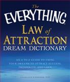The Everything Law of Attraction Dream Dictionary, Cathleen O'Connor, 1440504660