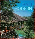 Bali Modern, Gianni Francione and Luca Invernizzi Tettoni, 9625934669
