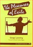The Pleasures of Exile, Lamming, George, 0472064665