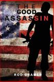 The Good Assassin, Rod Gramer, 1492834661