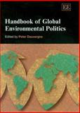 Handbook of Global Environmental Politics, , 1843764660