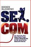 Sex. Com, Kieren McCarthy, 1905204663