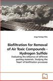 Biofiltration for Removal of Air Toxic Compounds - Hydrogen Sulfide, Jorge Pantoja Filho, 3639244664