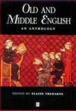 Old and Middle English : An Anthology, , 0631204660