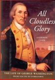 All Cloudless Glory, E. Harrison Clark, 0895264668