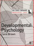 Developmental Psychology, Brown, Carol, 1412934664