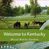 Welcome to Kentucky, Micca Watts-Gordon, 1482544660