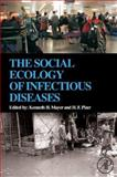The Social Ecology of Infectious Diseases, , 0123704669