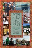 Everyday Life in the Muslim Middle East, Third Edition, , 0253014662