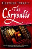 The Chrysalis, Heather Terrell, 0345494660