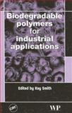 Biodegradable Polymers for Industrial Applications, , 0849334667