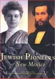 Jewish Pioneers of New Mexico, Tomas Jaehn, Thomas A. Chavez, 0890134669