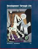 Development Through Life : A Psychosocial Approach, Newman, Barbara M. and Newman, Philip R., 1111344663