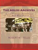 The Arliss Archives, Robert Fells, 1466314664