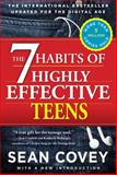 The 7 Habits of Highly Effective Teens, Sean Covey, 1476764662