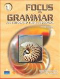 Focus on Grammar 1 : An Integrated Skills Approach, Schoenberg, Irene E. and Maurer, Jay, 0131474669