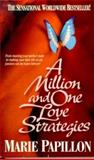 A Million and One Love Strategies, Marie Papillion, 0312954662